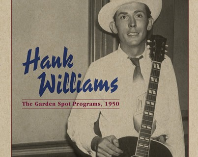 Unreleased Hank Williams Recordings Due Out May 20