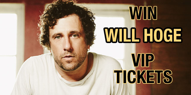 Win WILL HOGE VIP Tickets
