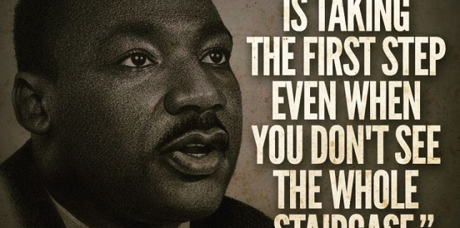 """""""Faith Is Taking The First Step Even When You Don't See The Whole Staircase"""" -MLK #mlk  #mlkday  #martinlutherkingjr"""